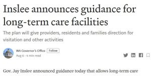 August 6, 2020: Governor Inslee Announces Guidance for Long-Term Care Facilities